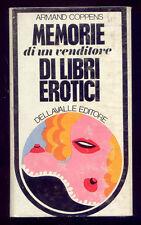 MEMORIE DI UN VENDITORE DI LIBRI EROTICI * ARMAND COPPENS *DELLAVALLE ED.1969
