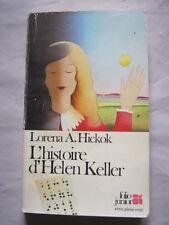 L'histoire d'Helen Keller de Lorena A. Hitkok
