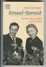 Renaud-Barrault : Les feux de la rampe et de l'amour