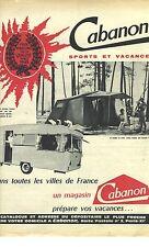 PUBLICITE ADVERTISING   1964   CABANON sports et vacances tentes caravanes