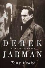 Derek Jarman: A Biography by Tony Peake