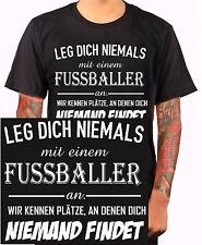 LEG DICH NIEMALS MIT EINEM FUßBALLER an Fußball Ball Torwart Trikot T-Shirt m212
