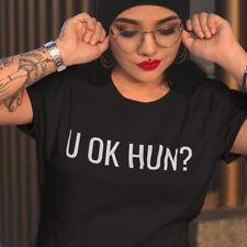 U OK HUN? CELEB PRINTED SLOGAN T-SHIRT