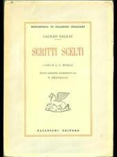 SCRITTI SCELTI  GALILEO GALILEI VALLECCHI 1945 BIBLIOTECA DI CLASSICI ITALIANI