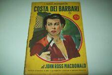 IL GIALLO MONDADORI-N. 406-JOHN ROSS MACDONALD-COSTA DEI BARBARI-10/11/1956