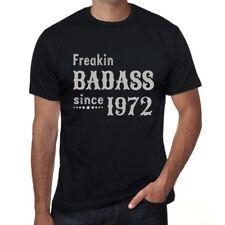 Freakin Badass Since 1972 Homme T-shirt Noir Cadeau D'anniversaire