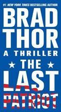 The Last Patriot: A Thriller, Brad Thor, Good Book