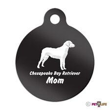 Chesapeake Bay Retriever Mom Engraved Keychain Round Tag w/tab chessie cbr