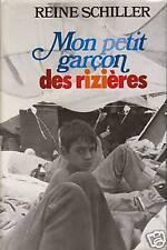 """Livre Récit """" Mon petit garçon des rizières """" Reine Schilller ( No 2549 ) Book"""