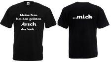 T-Shirt - Meine Frau hat den geilsten Arsch der Welt - mich..