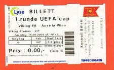 Orig.Ticket      UEFA Cup  05/06      VIKING STAVANGER - AUSTRIA WIEN  !!