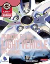 Level 1 Principles of Light Vehicle Operations Candidate Handbook (Motor Vehicle