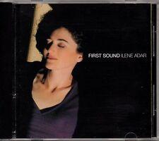 "ILENE ADAR ""FIRST SOUND"" CD 2002"