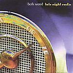Late Night Radio by Beth Wood (CD, 2002, Mehaffey Publishing)