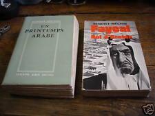 2 livres de benoist-méchin  fayçal / un printemps arabe
