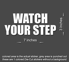 WATCH YOUR STEP Sticker Business Door Window Vinyl Decal