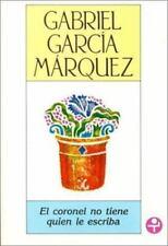 El coronel no tiene quien le escriba (Spanish Edition) by Gabriel Garcia Marque