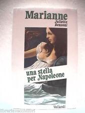 MARIANNE UNA STELLA PER NAPOLEONE Juliette Benzoni Garzanti/Vallardi