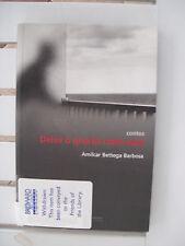 DEIXE O QUARTO COMO ESTA BY AMILCAR BETTEGA BARBOSA 2002