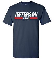 Thomas Jefferson 1800 T-Shirt tee - Men, Long Sleeve, Women, Ladies, Youth, Tank