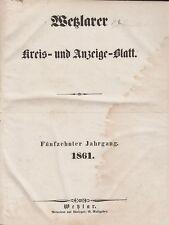 Wetzlarer Kreis- und Anzeige-Blatt: Jahrgang 1861 (15. Jahrgang) gebunden