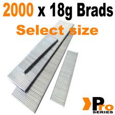 18 Gauge Brads: Sizes available 15mm - 50mm Brads ( 2 x 1000 Brad Handy Pack )
