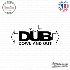 Sticker JDM Dub Down And Out Decal Aufkleber Pegatinas D-228 Couleurs au choix