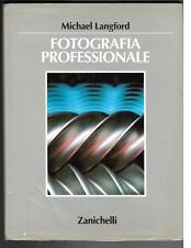 Michael Langford, FOTOGRAFIA  PROFESSIONALE , Zanichelli 1995