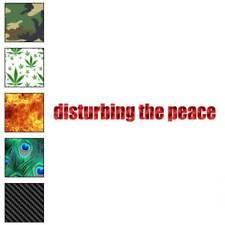 Disturbing The Peace Decal Sticker Choose Pattern + Size #3993