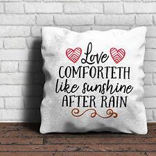 Love comforteth come il sole dopo la pioggia Cuscino-San Valentino Regalo di compleanno casa