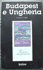 BUDAPEST E UNGHERIA Gaetano Tripodi Gulliver 1991Viaggi Turismo Est Europa dell