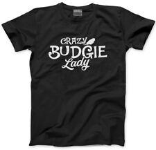 Crazy Budgie Lady-Pájaro Amante Regalo de propietario del animal doméstico Hombre Unisex T-Shirt