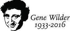 Gene Wilder 1933-2016 vinyl decal sticker Young Frankenstien Willy Wonka