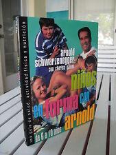 NINOS EN FORMA CON ARNOLD DE 6 A 10 ANOS 1993