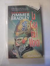ZIMMER BRADLEY -LA CASA TRA I MONDI- ED. FANUCCI 1994