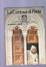 documenti d arte De agostini - la certosa di pavia