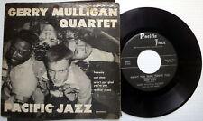 GERRY MULLIGAN QUARTET 4 track 45 EP Pacific Jazz label