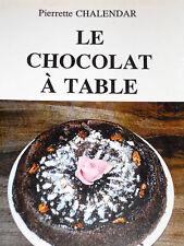 LE CHOCOLAT A TABLE cuisine recettes