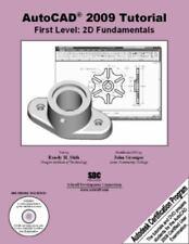AutoCAD 2009 Tutorial: First Level - 2D Fundamentals (AutoCAD Certification