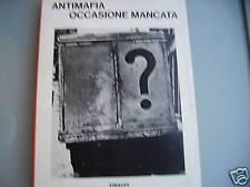 Pantaleone, Antimafia occasione mancata Einaudi
