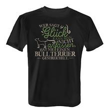 Bull Terrier Glück Herren T-Shirt Spruch Geschenk Idee Hunde Besitzer Lustig Neu