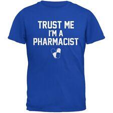 Trust Me Im A Pharmacist Royal Adult T-Shirt