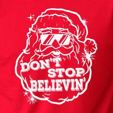 DON'T STOP BELIEVING funny present skiing Santa Xmas ski gift Christmas T-shirt