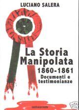 Storia manipolata - 1860-1861-Documenti e testimonianze