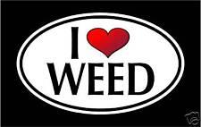 "5.75"" I LOVE WEED vinyl decal sticker.. pot marijuana"