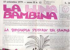A3   LA LUNA BAMBINA N. 12 SETT. 1979- FOGLIO QUINDICINALE DI FIABE E GIOCHI