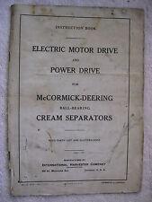 1928 McCORMICK DEERING CREAM SEPARATORS BALL BEARING MOTOR INSTRUCTIONS PARTS BK