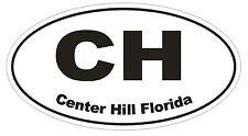 Center Hill Florida Oval Bumper Sticker or Helmet Sticker D1634 Euro Oval