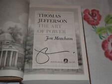 Thomas Jefferson: the Art of Power by Jon Meacham   **Signed**