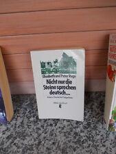 Nicht nur die Steine sprechen deutsch..., von Elisabeth